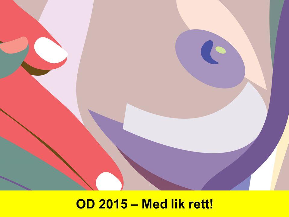 OD 2015 – Med lik rett!