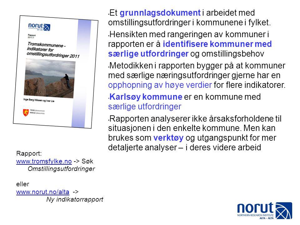 Et grunnlagsdokument i arbeidet med omstillingsutfordringer i kommunene i fylket.