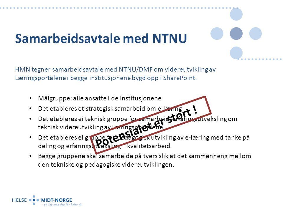 Samarbeidsavtale med NTNU HMN tegner samarbeidsavtale med NTNU/DMF om videreutvikling av Læringsportalene i begge institusjonene bygd opp i SharePoint