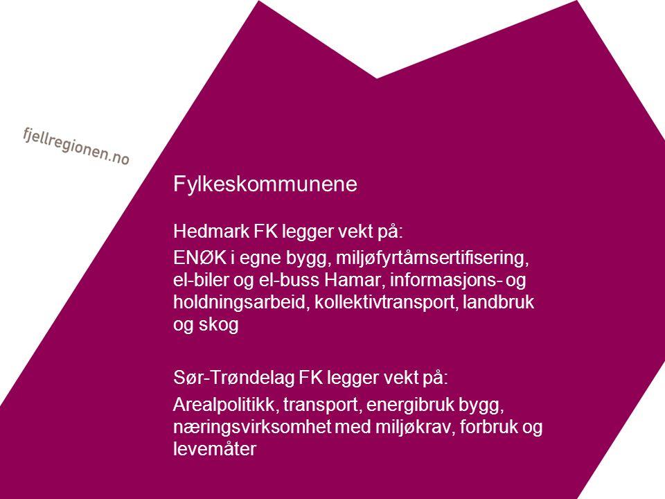 Fylkeskommunene Hedmark FK legger vekt på: ENØK i egne bygg, miljøfyrtårnsertifisering, el-biler og el-buss Hamar, informasjons- og holdningsarbeid, kollektivtransport, landbruk og skog Sør-Trøndelag FK legger vekt på: Arealpolitikk, transport, energibruk bygg, næringsvirksomhet med miljøkrav, forbruk og levemåter