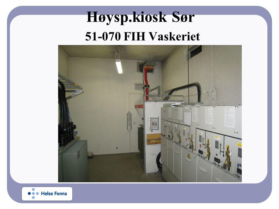 Høysp.kiosk Sør 51-070 FIH Vaskeriet