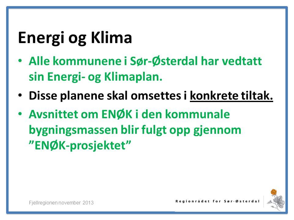 ElverumRegionens NæringsUtvikling Energi og Klima Alle kommunene i Sør-Østerdal har vedtatt sin Energi- og Klimaplan.