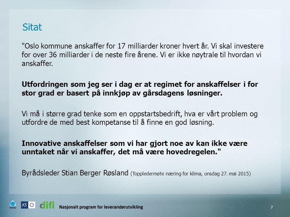 Sitat Oslo kommune anskaffer for 17 milliarder kroner hvert år.