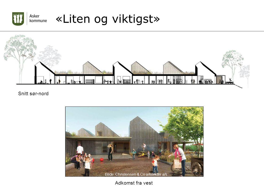 «Liten og viktigst» Snitt sør-nord Adkomst fra vest Bilde: Christensen & Co arkitekter a/s