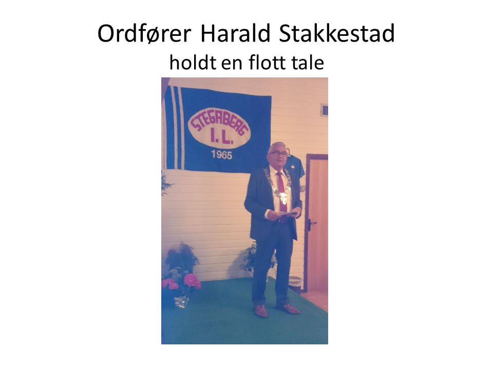 Ordfører Harald Stakkestad holdt en flott tale