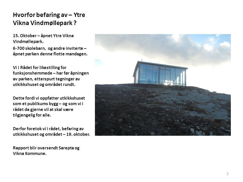 Hvorfor befaring av – Ytre Vikna Vindmøllepark . 15.