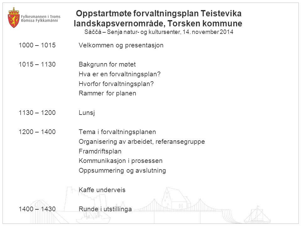 Oppstartmøte forvaltningsplan Teistevika landskapsvernområde, Torsken kommune Sáččá – Senja natur- og kultursenter, 14.
