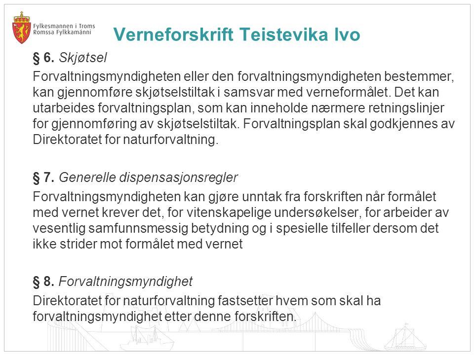 Verneforskrift Teistevika lvo § 6.