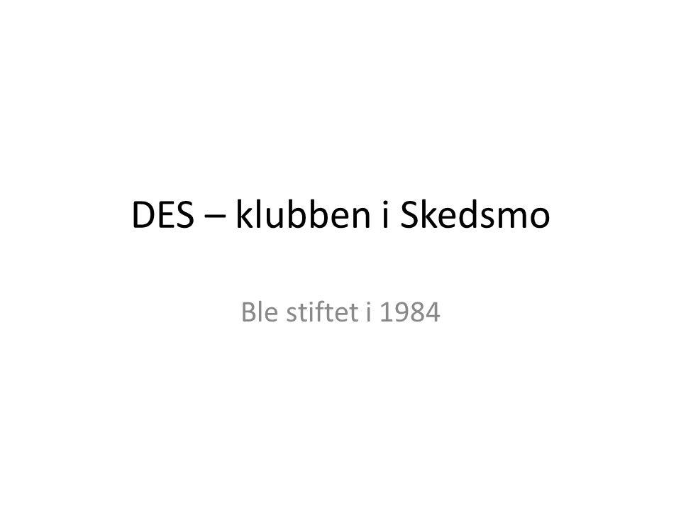 DES – klubben i Skedsmo Ble stiftet i 1984