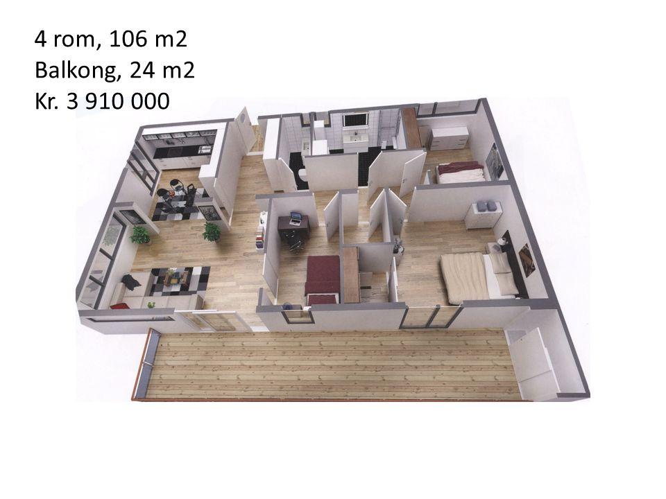 4 rom, 106 m2 Balkong, 24 m2 Kr. 3 910 000