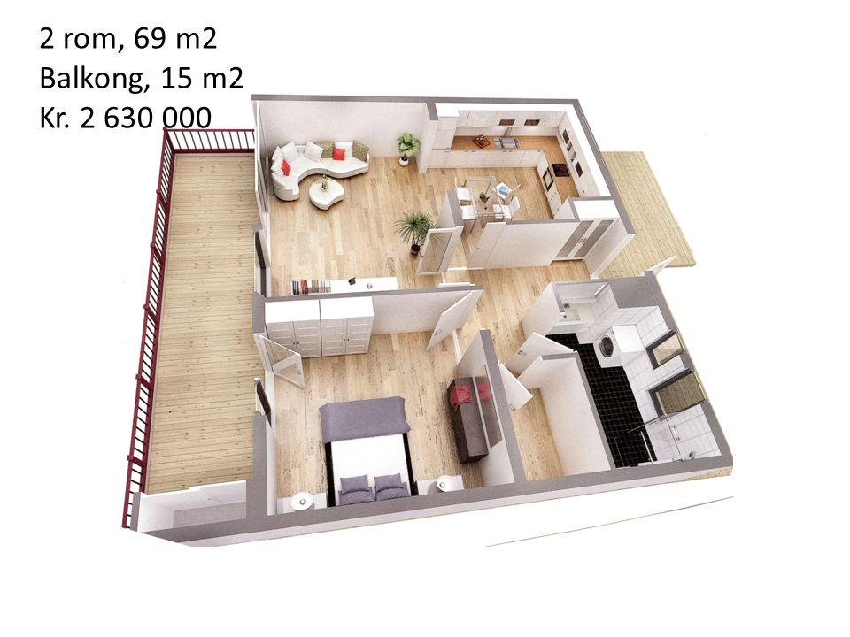 2 rom, 69 m2 Balkong, 15 m2 Kr. 2 630 000