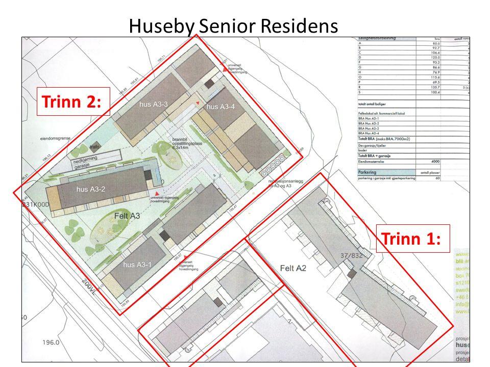 Huseby Senior Residens Trinn 2: Trinn 1: