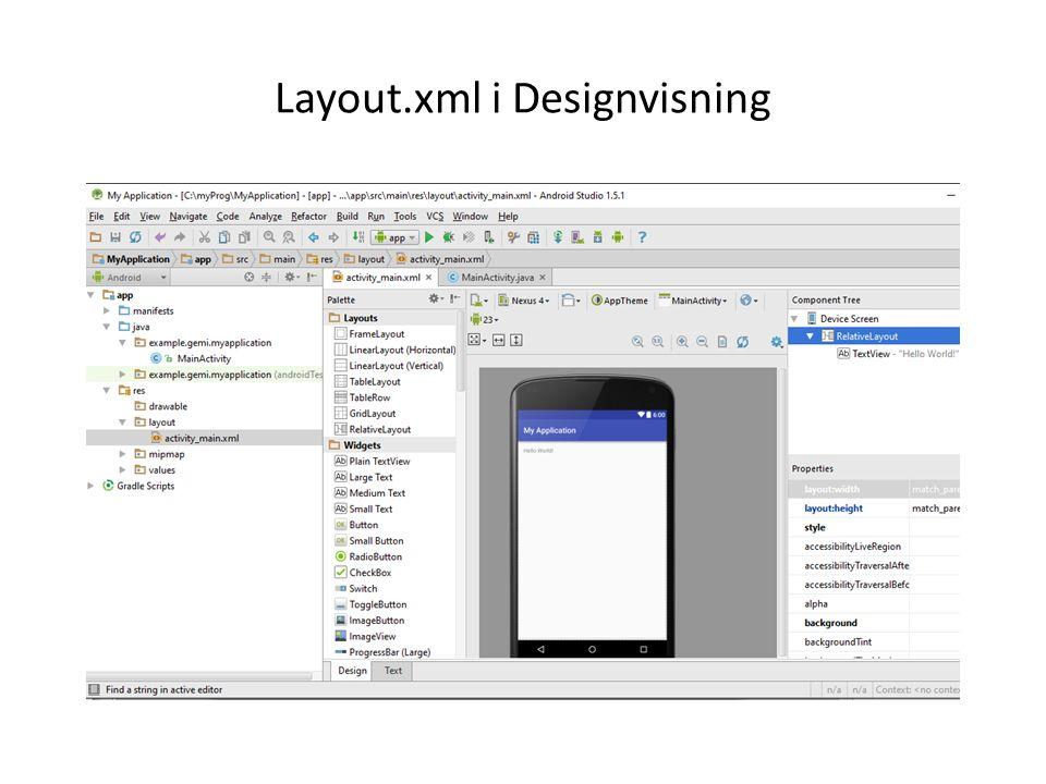 Layout.xml i Designvisning