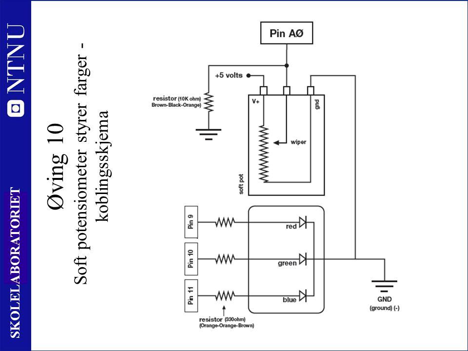 10 6 SKOLELABORATORIET Øving 10 Soft potensiometer styrer farger - koblingsskjema