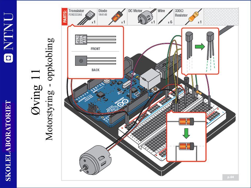11 8 SKOLELABORATORIET Øving 11 Motorstyring - oppkobling