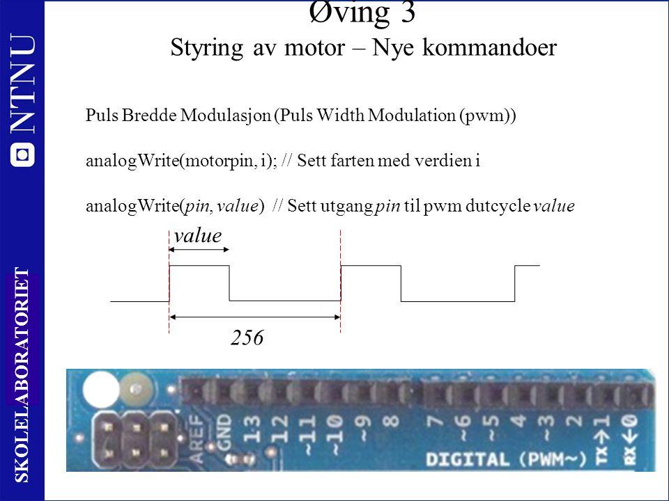 12 0 SKOLELABORATORIET Puls Bredde Modulasjon (Puls Width Modulation (pwm)) analogWrite(motorpin, i); // Sett farten med verdien i analogWrite(pin, value) // Sett utgang pin til pwm dutcycle value Øving 3 Styring av motor – Nye kommandoer value 256