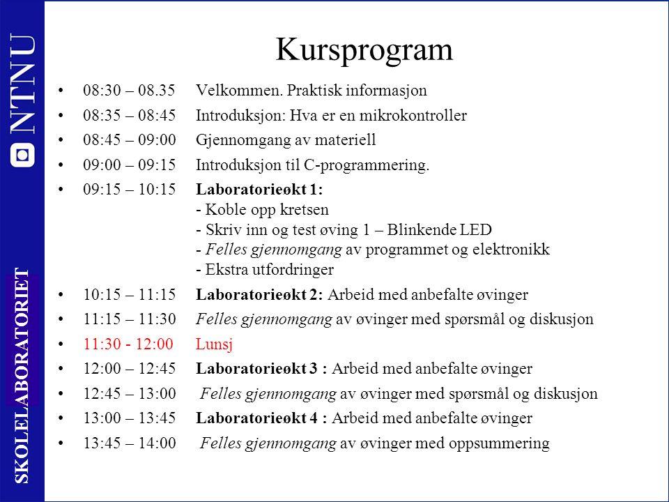 2 SKOLELABORATORIET Kursprogram 08:30 – 08.35 Velkommen.