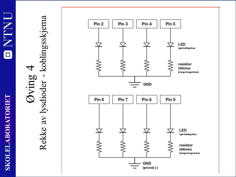 67 SKOLELABORATORIET Øving 4 Rekke av lysdioder - koblingsskjema