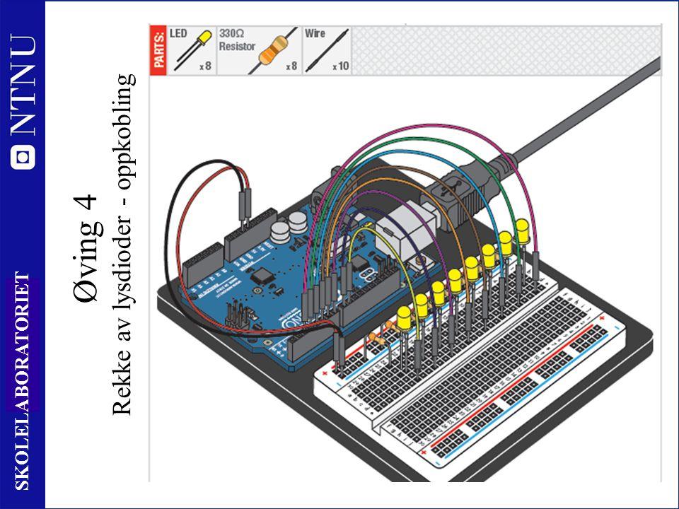 68 SKOLELABORATORIET Øving 4 Rekke av lysdioder - oppkobling