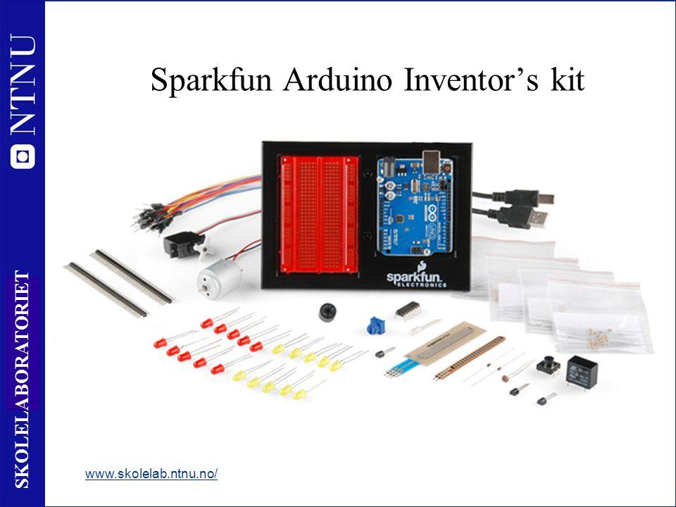 8 SKOLELABORATORIET Sparkfun Arduino Inventor's kit www.skolelab.ntnu.no/