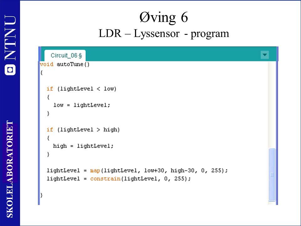 82 SKOLELABORATORIET Øving 6 LDR – Lyssensor - program