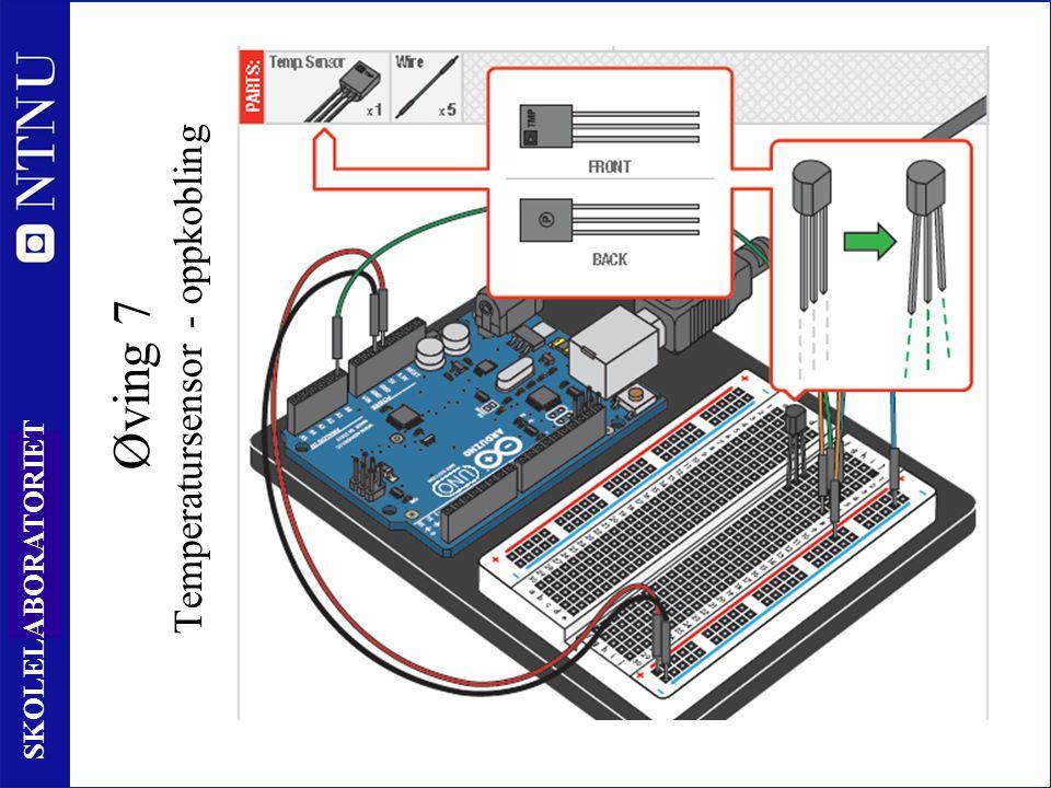 91 SKOLELABORATORIET Øving 7 Temperatursensor - oppkobling