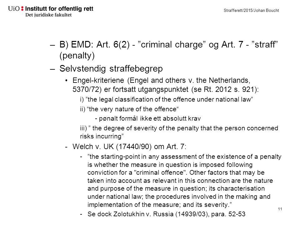 Strafferett/2015/Johan Boucht –B) EMD: Art. 6(2) - criminal charge og Art.