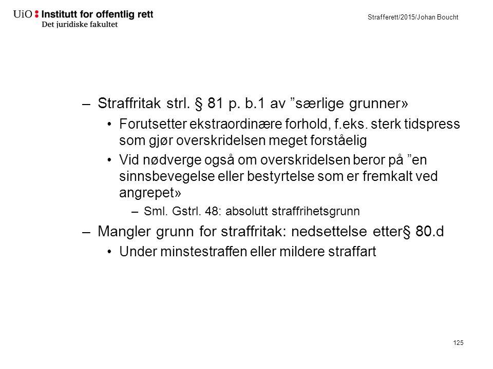 Strafferett/2015/Johan Boucht –Straffritak strl. § 81 p.