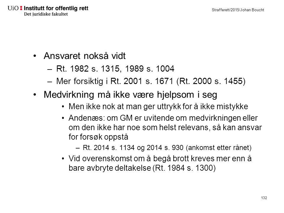 Strafferett/2015/Johan Boucht Ansvaret nokså vidt –Rt.