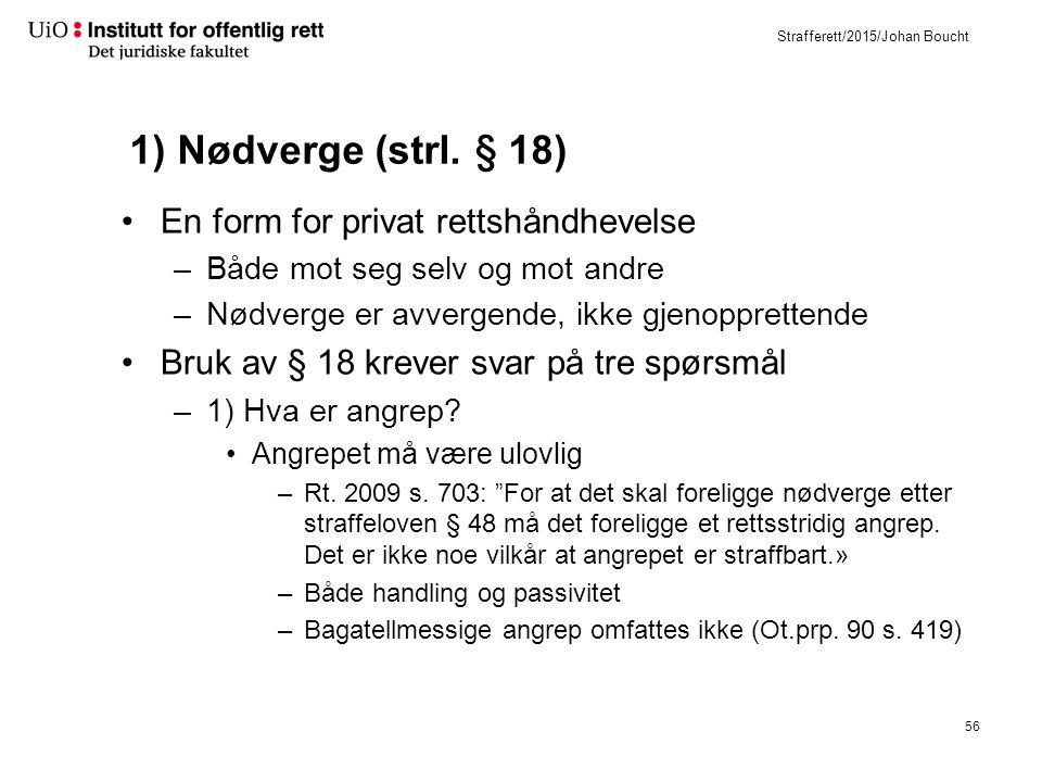 Strafferett/2015/Johan Boucht 1) Nødverge (strl.