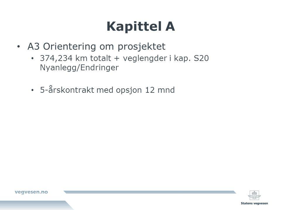 Kapittel A A3 Orientering om prosjektet 374,234 km totalt + veglengder i kap.