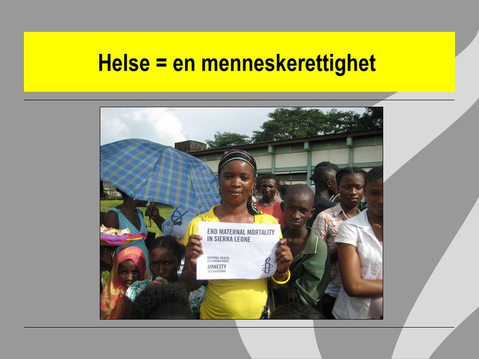 Helse = en menneskerettighet