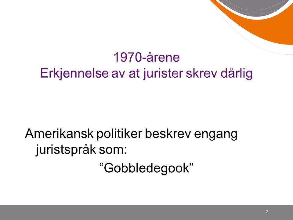 Gobbledegook Muntlig eller skriftlig språk som er langt, pompøst, vag, komplisert og vanligvis med latiniserte ord 3