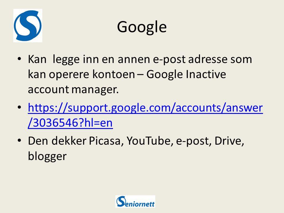 Google Kan legge inn en annen e-post adresse som kan operere kontoen – Google Inactive account manager.