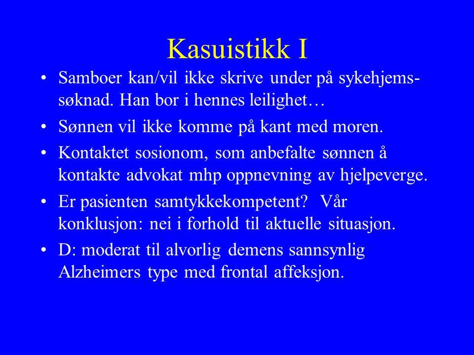 Kasuistikk I Samboer kan/vil ikke skrive under på sykehjems- søknad.