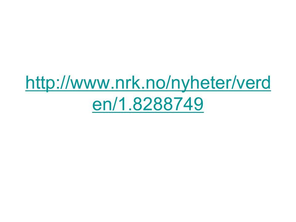 http://www.nrk.no/nyheter/verd en/1.8288749