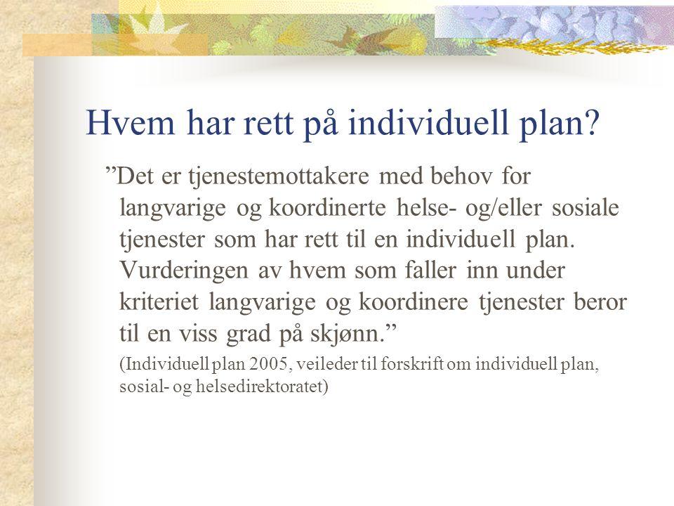 Hvem har rett på individuell plan.