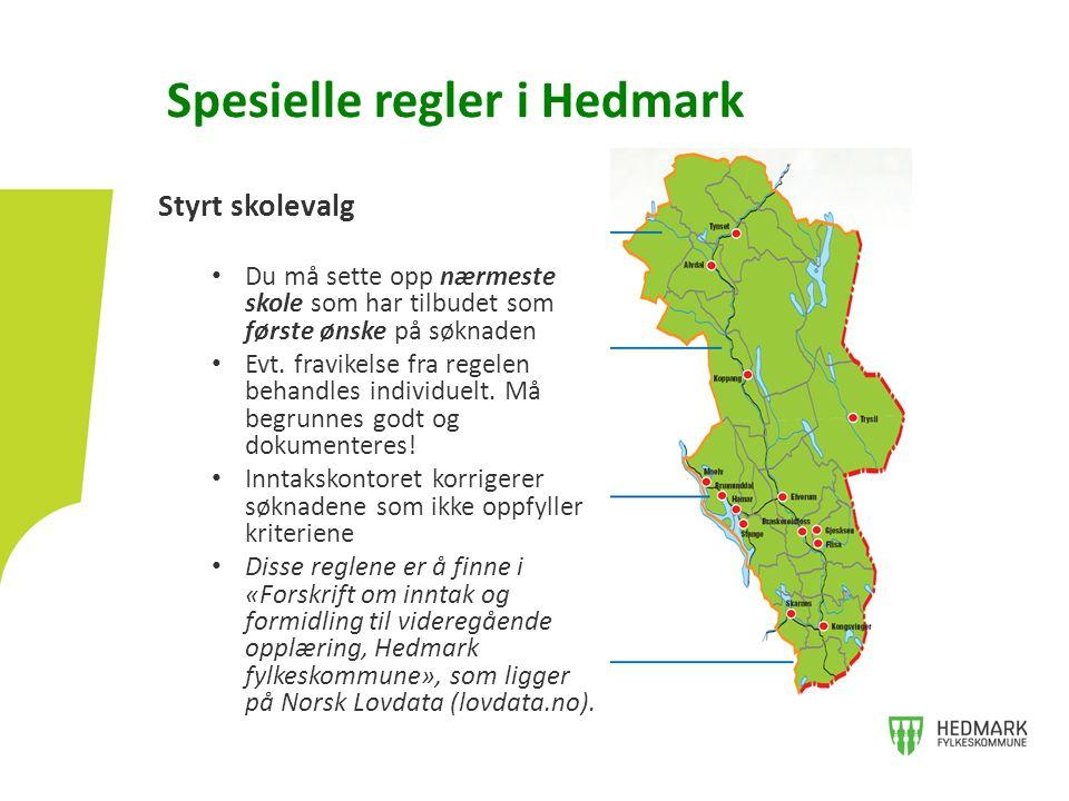 Spesielle regler i Hedmark Styrt skolevalg Du må sette opp nærmeste skole som har tilbudet som første ønske på søknaden Evt. fravikelse fra regelen be