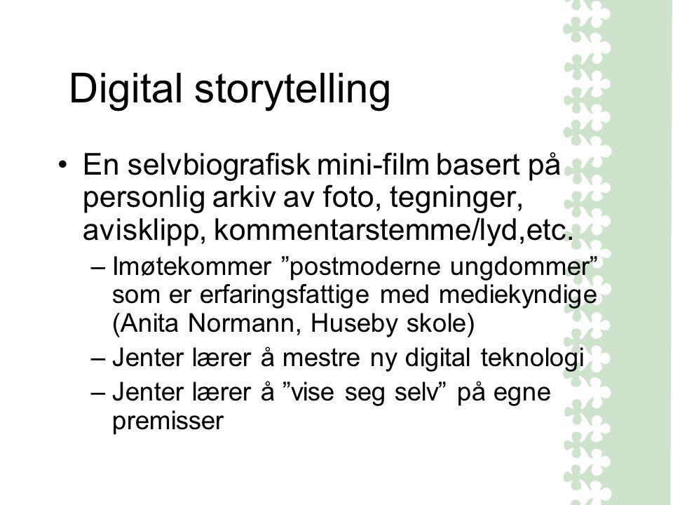 Digital storytelling En selvbiografisk mini-film basert på personlig arkiv av foto, tegninger, avisklipp, kommentarstemme/lyd,etc.