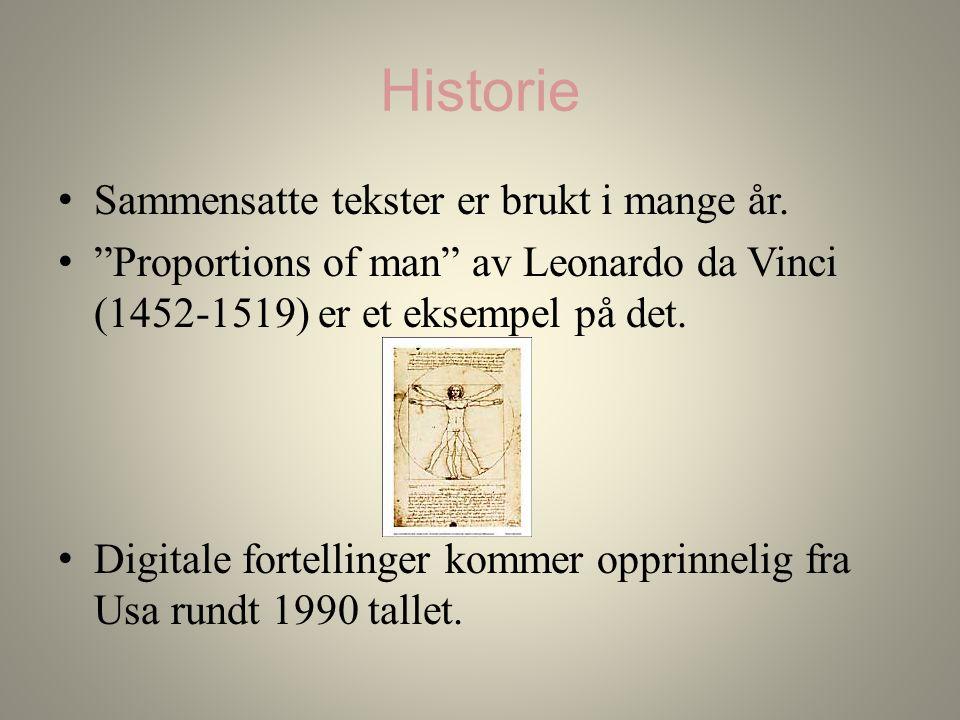 Historie Sammensatte tekster er brukt i mange år.