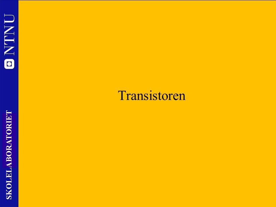 30 SKOLELABORATORIET Transistoren