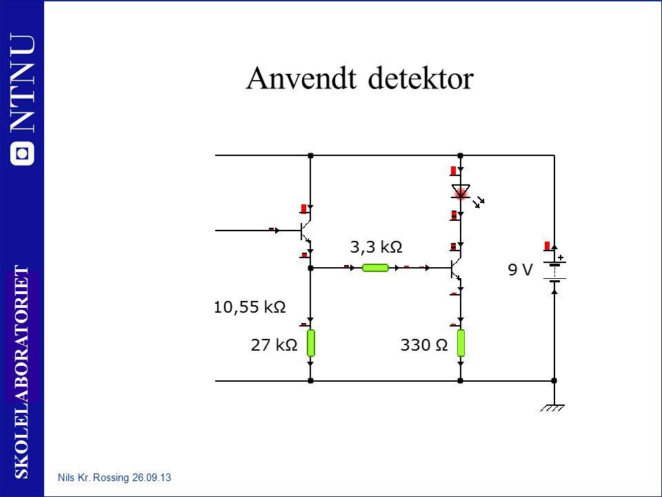 5 SKOLELABORATORIET Anvendt detektor Nils Kr. Rossing 26.09.13