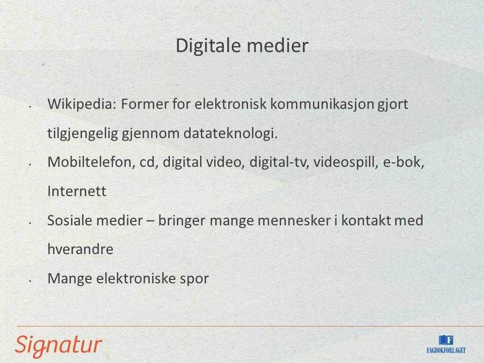 Wikipedia: Former for elektronisk kommunikasjon gjort tilgjengelig gjennom datateknologi.