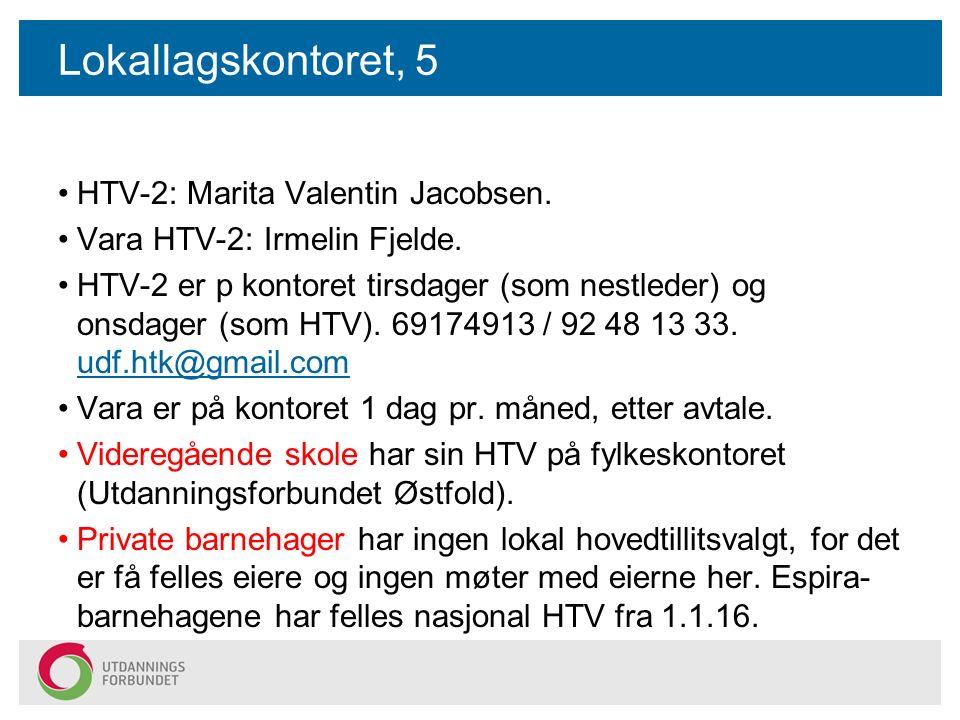 Lokallagskontoret, 5 HTV-2: Marita Valentin Jacobsen.