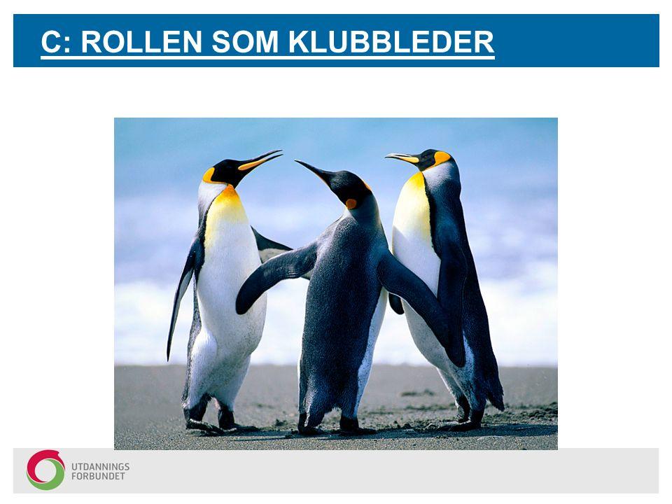 C: ROLLEN SOM KLUBBLEDER