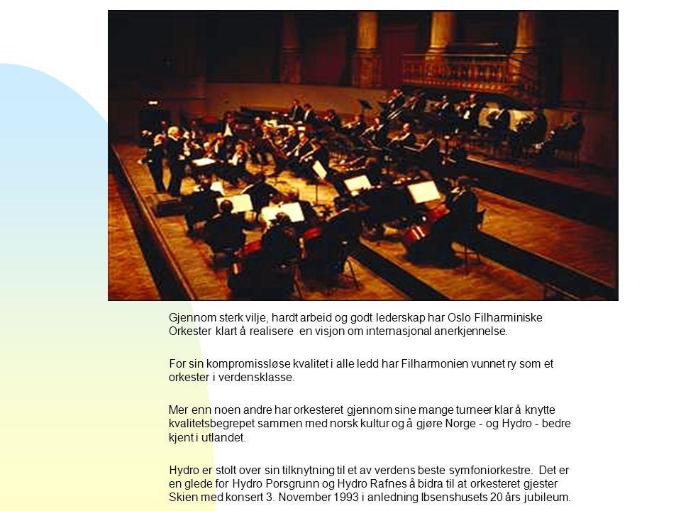 Gjennom sterk vilje, hardt arbeid og godt lederskap har Oslo Filharminiske Orkester klart å realisere en visjon om internasjonal anerkjennelse.