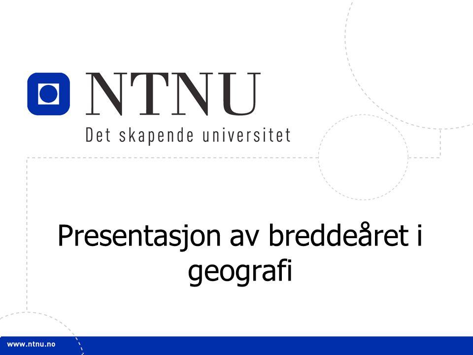 1 Presentasjon av breddeåret i geografi