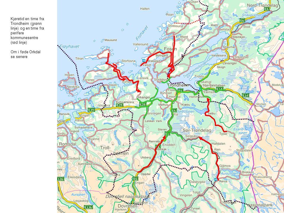 Kjøretid en time fra Trondheim (grønn linje) og en time fra perifere kommunesentre (rød linje) Om i føde Orkdal se senere