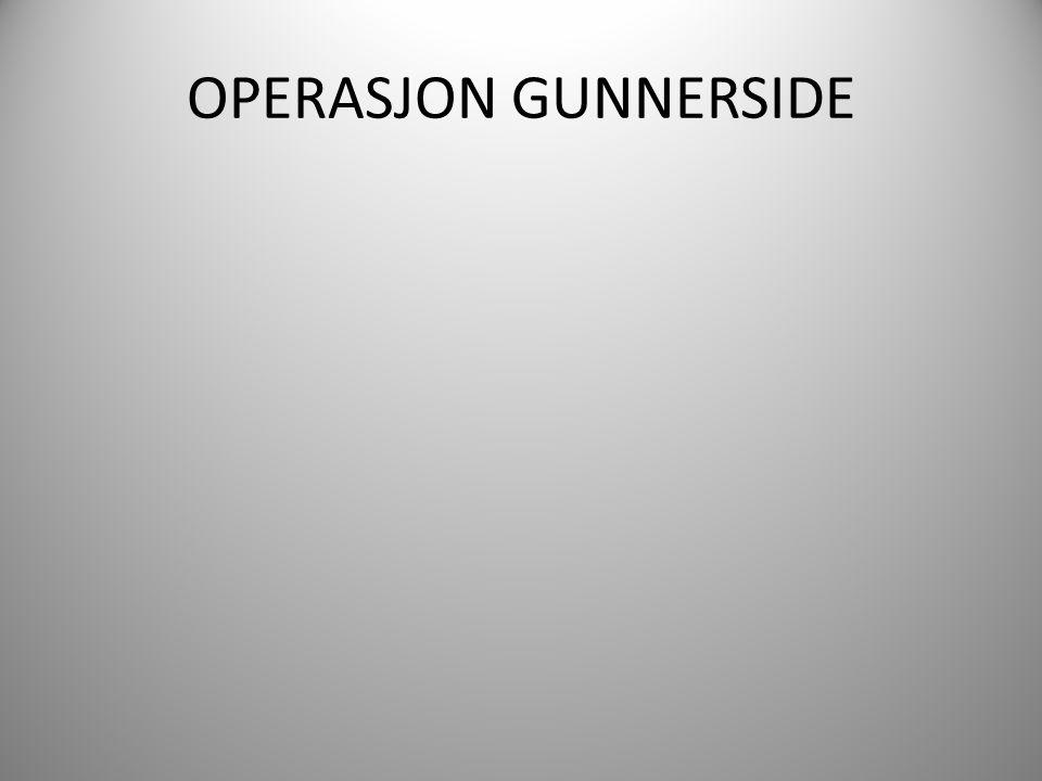 OPERASJON GUNNERSIDE