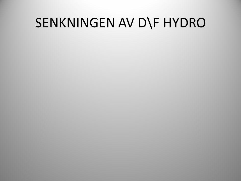 SENKNINGEN AV D\F HYDRO